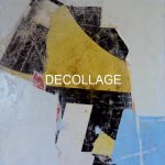 120X100 DECOLLAGE SU TELA